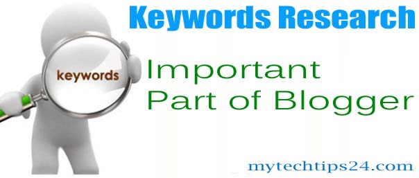 Keywords Research is the Important Part of Blogger