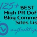 Top 125+ High PR Dofollow Blog Commenting Sites – Best List