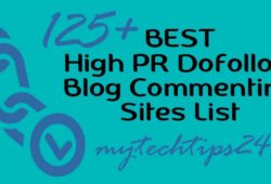 Top 125+ High PR Dofollow Blog Commenting Sites – Best List
