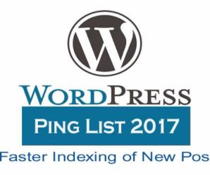 WordPress Ping List 2017 for Faster Indexing of New Post
