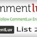 150+ High PR Dofollow CommentLuv Enabled Blogs List 2017