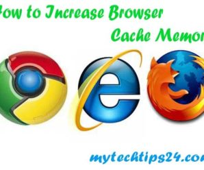 How to Increase Browser Cache Memory in Chrome, Firefox, Internet Explorer