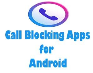Top Free Best Call Blocking Apps for Android Device
