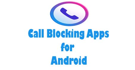 Call blocking devices - best cell phone call blocker app