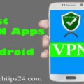 Top Free Best VPN apps for Android (Updated)